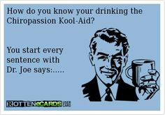 Drink the Chiropassion kool-aid! www.chiropassionconsulting.com #chiropractic