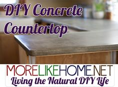 More Like Home: DIY Concrete Countertops - The Tutorial! - for off-grid housing - this may be an alternative when conventional materials are not available.