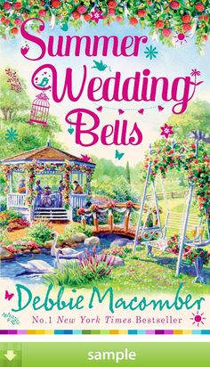 'Summer Wedding Bells' by Debbie Macomber - Download a free ebook sample and give it a try! Don't forget to share it, too.