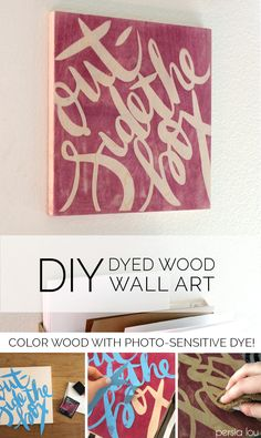 You can dye wood with the sun?! So cool - all you need is this photo-sensitive dye.  Make your own colored wood canvas with inkodye.
