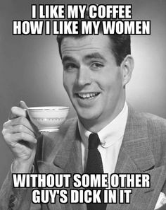 Your standards are too high. 😂How I like my coffee / Humor Funny Stuff, Hilarious, Seriously Funny, Really Funny, Funny Images, Funny Photos, Insulting Quotes, Army Humor, Funny