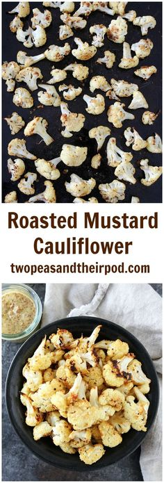 Roasted Mustard Cauliflower Recipe on twopeasandtheirpod.com This easy and healthy roasted cauliflower is SO good! It is full of flavor and a great side dish to any meal!