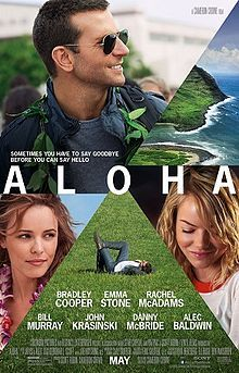 Aloha- good chick flick with a little substance re: Hawaiian culture and the limits we need to maintain on what people can own. Plus, who doesn't love Bradley Cooper???