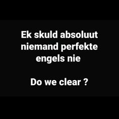 Cute Quotes, Funny Quotes, What's The Big Idea, Afrikaanse Quotes, Humour Quotes, Humor, Funny Bunnies, Good Morning Quotes, Super Powers