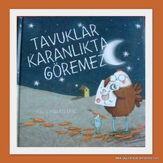 Chickens can't see in the dark by Kristyna Litten. Pre School, The Darkest, Canning, Reading, Children, Books, Animals, Parents, Art