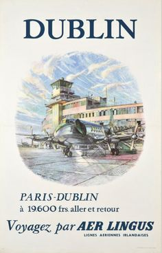 1955 Fly Aer Lingus, the Irish airline company. Paris-Dublin and return for old French Francs , vintage travel poster Ireland Dublin Ireland, Ireland Travel, Paris Dublin, Dublin Airport, Airline Travel, Air Travel, Vintage Travel Posters, Vintage Airline, Original Vintage