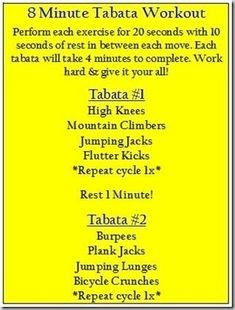 I like doing tabata workouts. They are quick cardio/toning workouts.