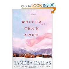 I love anything by Sandra Dallas