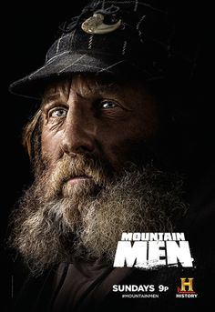 TV poster ( of for Mountain Men History Chanel, Alaska, Men Tv, Man Movies, Reality Tv Shows, Mountain Man, Man Photo, Nonfiction, Famous People