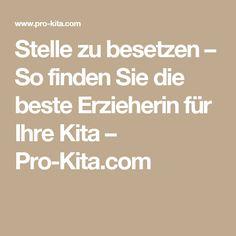 Stelle zu besetzen – So finden Sie die beste Erzieherin für Ihre Kita – Pro-Kita.com