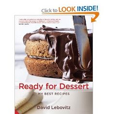 {Ready for Dessert, David Lebovitz.} I'm a big fan of David Lebovitz's recipes. In this book, I've been inspired by the coconut layer cake, absolute best brownies, chocolate chip cookies and fresh fig & raspberry tart with honey.