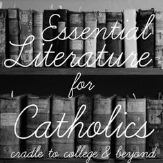 Essential Literature for Catholics