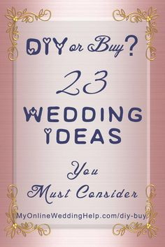 Partial-DIY wedding planning ideas. A lot of times it turns out better and cheaper to buy some items and make others. Here are 23 ideas for your wedding. #WeddingPlanning #BudgetWedding #WeddingIdeas #DIYWedding