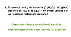 Ejercicio propuesto 6 de Concentración de disoluciones: fracción molar.
