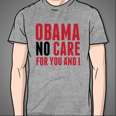 Obama (No) Care #president #obamacare #parental #advisory #conflict #debate #opinion #gray #clothing #clothes #apparel #men #women #girls #guys #girls #gals #dude #girly #election #controversial #swag #fresh #dope #style #fashion