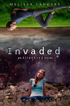 Invaded by Melissa Landers •  February 3, 2015 • Disney-Hyperion https://www.goodreads.com/book/show/17316770-invaded