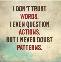Best Inspirational Quotes About Life QUOTATION - Image : Quotes Of the day - Life Quote I don't trust words. I even question actions. But I never doubt Quotes Dream, Life Is Beautiful Quotes, Life Quotes Love, Great Quotes, Quotes To Live By, Quotes About Trust, Quotes About True Colors, Quotes About Decisions, Quotes About Life Lessons