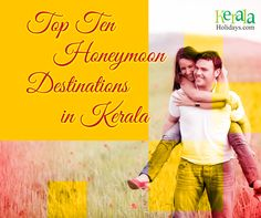 Explore Top 10 #HoneymoonDestinations in Kerala 'God's Own Country ' for memorable beginning...! When a marriage is made in heaven it will be a great idea to start the journey from God's own country! Get Best Kerala Honeymoon Packages @ Reasonable Rates from Kerala Holidays Pvt. Ltd For more information's please leave an inquiry on our website https://www.keralaholidays.com/TourpackageCat…/Honeymoon.htm #HoneymoonPackages #Top10HoneymoonDestinations #HoneymoonDestinationsKerala