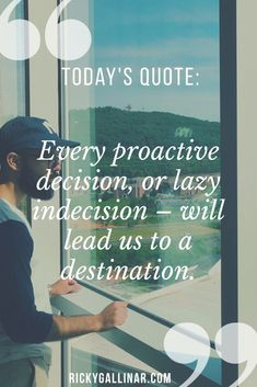 Every proactive decision, or lazy indecision - will lead us to a destination. Be proactive! You're working towards your destination - make it count! Weight Loss Plans, Weight Loss Program, Weight Loss Tips, Lose Weight, Today Quotes, Losing 10 Pounds, Best Diets, Weight Loss Motivation, Motivation Quotes