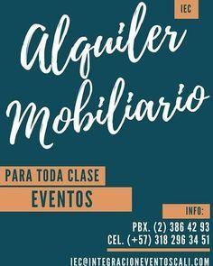 Alquiler de mobiliario para todo tipo de eventos sociales y corporativos.  PBX. (2) 386 42 93 WhatsApp. (+57) 318 296 34 51 iec@integracioneventoscali.com