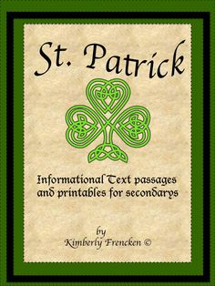 Informational text passages and printables to engage your middle school students and help them understand more about St. Patrick!