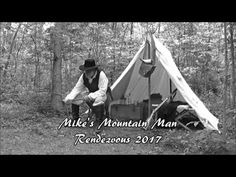 Come join us at Mike's third annual Mountain Man Rendezvous, century mountain man camp / get together. Mountain Man Rendezvous, American Frontier, Man Photo, Bushcraft, Tents, 18th Century, Outdoor Gear, Good Times, Homecoming