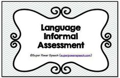 Language Informal Assessment: 3 levels of informal language assessments for kids grade. Aligned with CCSS and fill-able data! No prep! Speech Therapy Activities, Speech Language Pathology, Speech And Language, Language Lessons, Language Activities, Language Arts, Articulation Therapy, Receptive Language, Reading Intervention