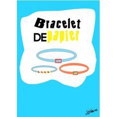 Bracelet de papier - Monsieur Loustic