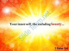 1 peter 3 4 your inner self the unfading beauty powerpoint church sermon Slide01  http://www.slideteam.net/