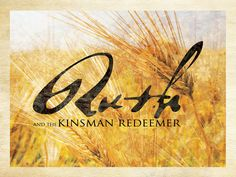 The Bounty of Redeeming Love The Old Testament account of Ruth foreshadows the redeeming love of Jesus. An excellent series of messages! The Story Of Ruth, Book Of Ruth, Kinsman Redeemer, Jews For Jesus, Psalm 71, Understanding The Times, Redeeming Love, Bible Commentary, Grow In Grace