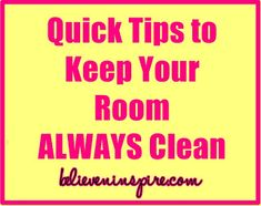 [tidy room and keep it clean, keep surroundings nice to help myself feel good]