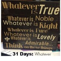 31 days of Whatsoever