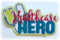 Scrapbook Die Cut title Healthcare Hero  premade paper piecing for scrapbooks, cards, planner, project life by my tear bears kira by MyTearBears on Etsy Scrapbook Titles, Scrapbook Cards, Project Planner, Family Set, Treasure Boxes, Box Design, Die Cutting, Paper Piecing, Project Life