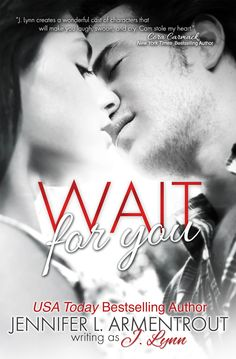 WAIT FOR YOU by J. Lynn. Ehhh I've had better. Loved Cameron but I had to push myself to finish it.  Book rating : 3 out of 5