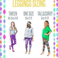 LuLaRoe Leggings!  Sizing Chart   LuLaRoe Kate Penley https://www.facebook.com/LularoeKatePenley/