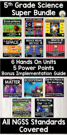 Jan 2, 2020 - This product has everything you need to teach the Next Generation Science Standards for 5th Grade. Included in this product are 6 hands on units that teach all of the NGSS standards for 5th grade, as well as PowerPoints to support each of the hands on units. To see a detailed description of what's... 5th Grade Science, Stem Science, Middle School Science, Science Experiments, Science Lessons, Physical Science, Science Labs, Earth Science, Life Science