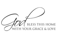 God BLESS THIS HOME WITH YOUR GRACE & LOVE Vinyl Decal for walls, glass, mirror, house, bedroom, living room, family room, etc. Jesus, Lord, Heaven