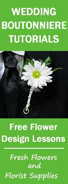 How to Make a Daisy Boutonniere - Easy Wedding Flower Tutorial - Learn how to make bridal bouquets, corsages, matching boutonnieres, centerpieces and church decorations.  Buy wholesale flowers and discount florist supplies.