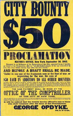 City of New York poster offering a 50 dollar bounty for enlisting in any regiment. September 3, 1862.