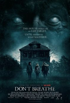 Official trailers, images and posters for the horror film DON'T BREATHE starring Jane Levy, Dylan Minnette, Daniel Zovatto and Stephen Lang. Best Horror Movies, Horror Films, Scary Movies, Good Movies, Stephen Lang, Dont Breathe Movie, I Love Cinema, Kino News, Horror Movie Posters