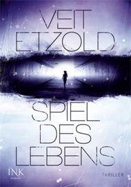"""Vorablesen & Gewinnen: """"Spiel des Lebens"""" (Veit Etzold). Das Buch erscheint am 13.09.12."""