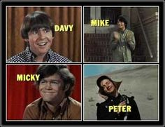 The Monkees!!!!!!!!!!!!   :)