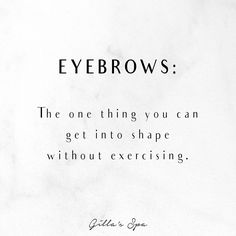 Get your eyebrows done by the Eyebrow Queen of Toronto! Call to get your brows into shape 😏 Get In Shape, Eyebrows, Toronto, You Got This, How To Get, Exercise, Shapes, Queen, Sayings