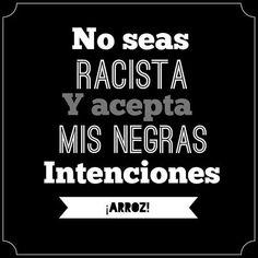 No seas racista