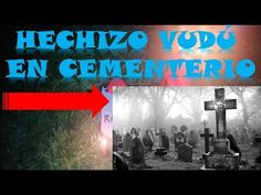HECHIZO VUDÚ  EN CEMENTERIO Cinema, Black Magic, Cemetery, Movies, Movie Theater