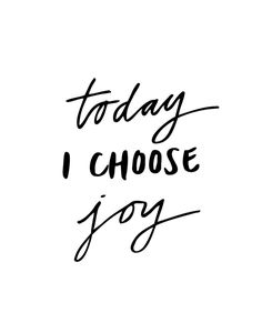 Today I Choose Joy Black and White Typography Print Art Print by The Motivated Type | Society6