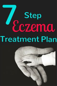 Does your child suffer from Eczema? Follow these 7 daily treatment steps.