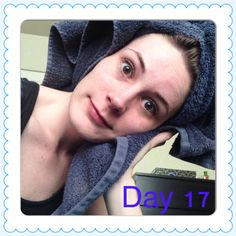 Day 17. Towel drying my hair on this beautiful Saturday.