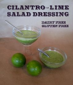 Gluten free / dairy free / vinegar free Cilantro Lime Salad Dressing Recipe.  So yummy!