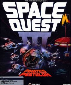 Space Quest III.  This has to be my favorite Sierra adventure game.  They don't make 'em like this anymore.  kids today complain about paying 99 cents for a game.  I think I paid fifty bucks for this.